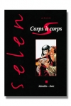 Selen T17 - Corps à corps - Selen présente Corps à Corps, ou la face cachée du milieu du cinéma.