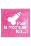 Préservatif humour - Pour La Prochaine Fois - Préservatif